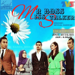 DRAMA MR.BOSS MISS STALKER,sinopsis drama mr.boss miss stalker,ost mr.boss miss stalker,barisan pelakon drama mr.boss miss stalker,lagu-lagu ost drama mr.boss miss stalker,tonton online drama mr.boss miss stalker,penulis novel mr.boss miss stalker, baca online novel mr.boss miss stalker,