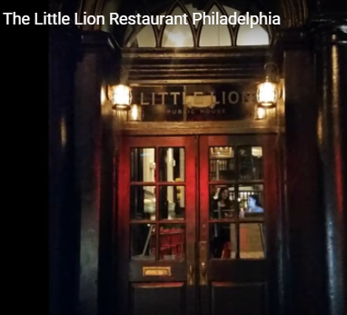 Philly Restaurant: THE LITTLE LION