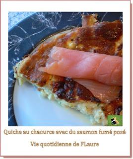 Vie quotidienne de FLaure : Quiche au chaource avec du saumon fumé posé