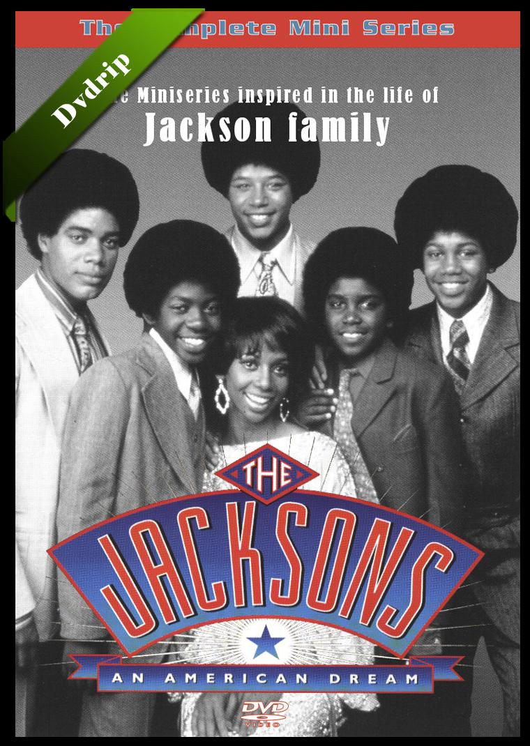 The Jacksons: El Sueño Americano