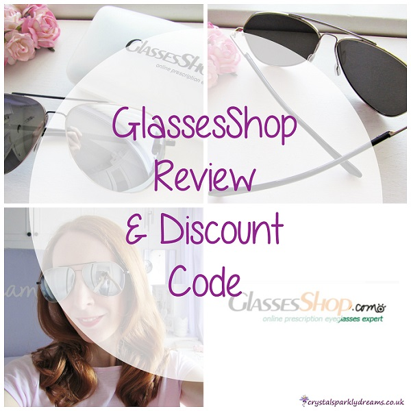 ebbd779b991 Crystal Sparkly Dreams  GlassesShop Review   Discount Code