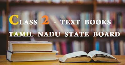 CLASS 2 - TEXT BOOKS TAMIL NADU STATE BOARD