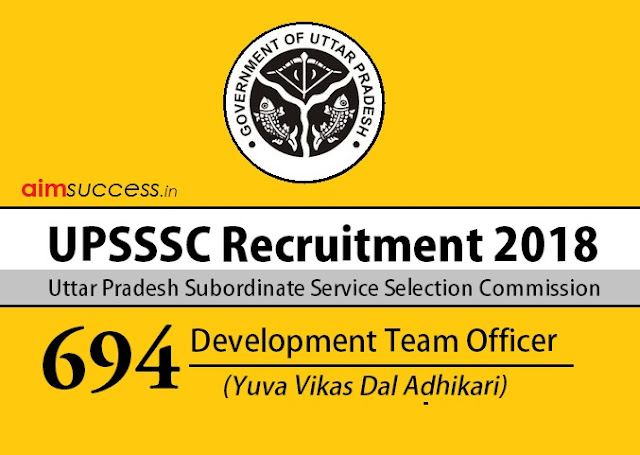 UPSSSC Recruitment 2018: 694 Vacancies