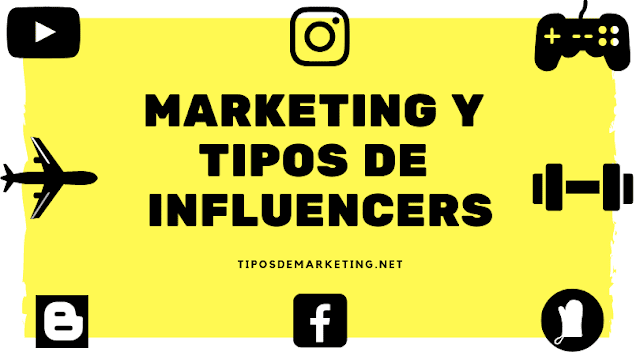 marketing y tipos de influencers