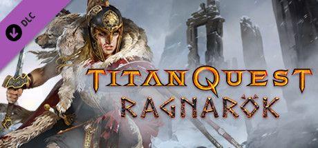 ff43a2265c550b794aed7a9cf5feaffdd209512f - Titan Quest Anniversary Edition Ragnarok-PLAZA
