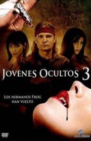 Jóvenes ocultos 3: Sed de sangre (2010)