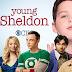 """Final de temporada de """"Young Sheldon"""" apresentará outros personagens de """"The Big Bang Theory"""""""