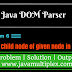 How to create child node of given node in XML file using DOM Parser in Java?