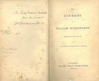 "An image of a two-page spread of Wordsworth's 1838 first edition of ""The Sonnets of William Wordsworth."" On the left-hand side, a handwritten note by Wordsworth that reads, ""The Lady Frederic Benti[nck?] from her friend William Wordsworth. On the right-hand page, ""The Sonnets of William Wordsworth / Collected in one volume / with / a few additional ones, now first published / London: / Edward Moxon, Dover Street. / MDCCCXXXVIII"""