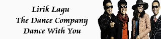 Lirik Lagu The Dance Company - Dance With You
