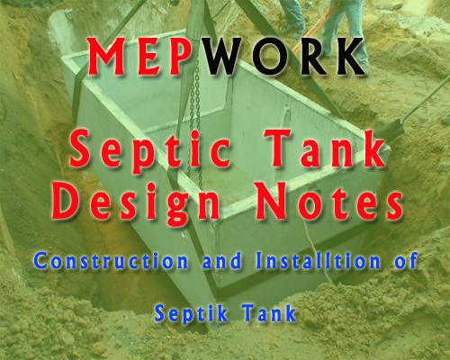 Download Septic Tank Design and Construction Notes pdf files for free
