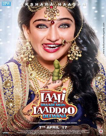 Laali Ki Shaadi Mein Laaddoo Deewana 2017 Hindi 480p WEB-DL 350MB SouthFreak