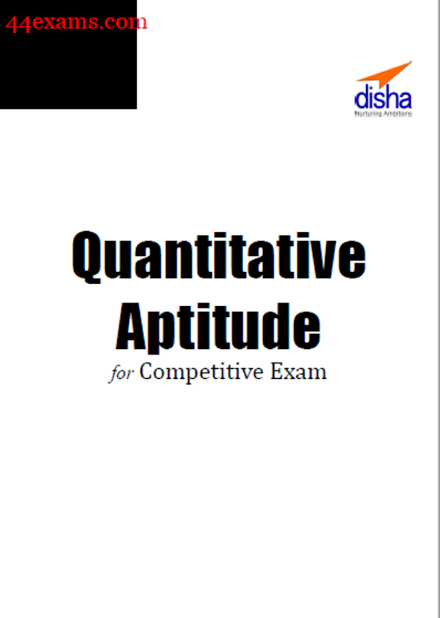 Quantitative Aptitude By Disha Publication : For All Competitive Exam PDF Book
