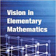 Weekly #5: Vision in Elementary Mathematics