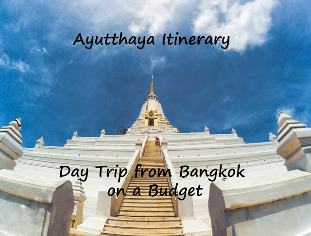 Ayutthaya Itinerary Day Tour from Bangkok
