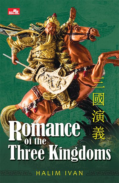 Romance of the Th ree Kingdoms Karya Halim Ivan Romance of the Three Kingdoms Karya Halim Ivan