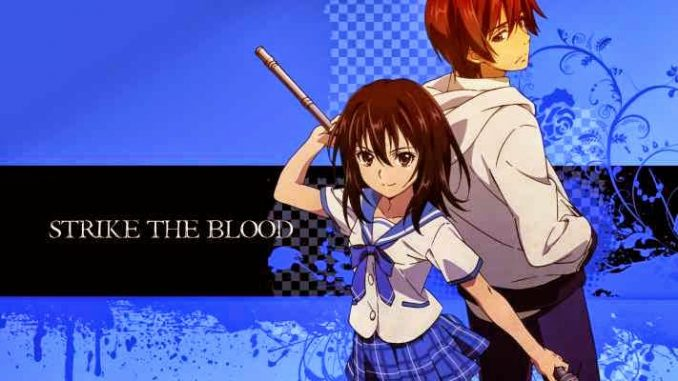 Strike the Blood BD Episode 01-24 + OVA BATCH Subtitle Indonesia