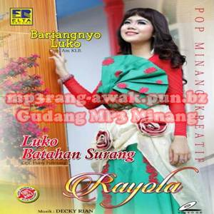 Download MP3 Rayola - Luko Batahan Surang (Full Album Vol 7)