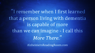 We are often constrained in our caregiving effort by our own inability to understand that Alzheimer's patients are capable of more than we can imagine.