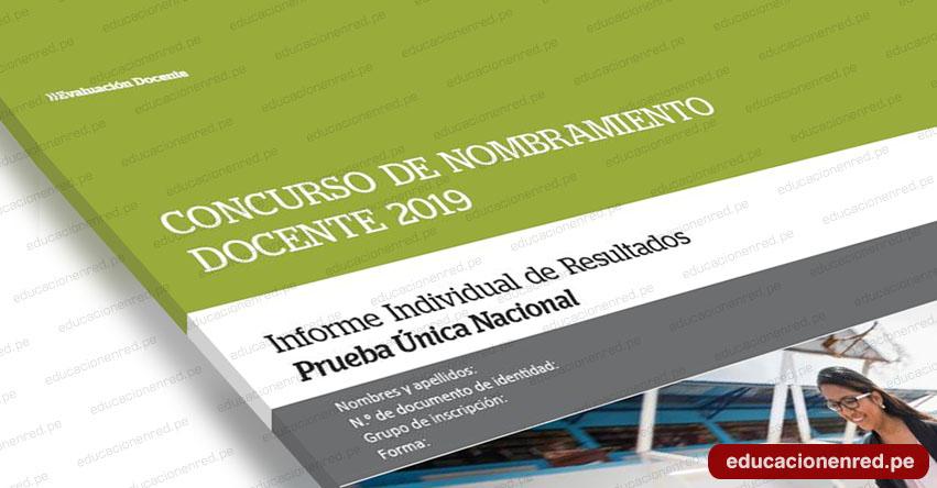 MINEDU: Informe Individual de Resultados - Nombramiento Docente 2019 [9 Agosto] www.minedu.gob.pe