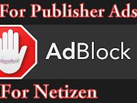 Pandangan Adblock Bagi Penerbit Iklan dan Pengguna Adblock