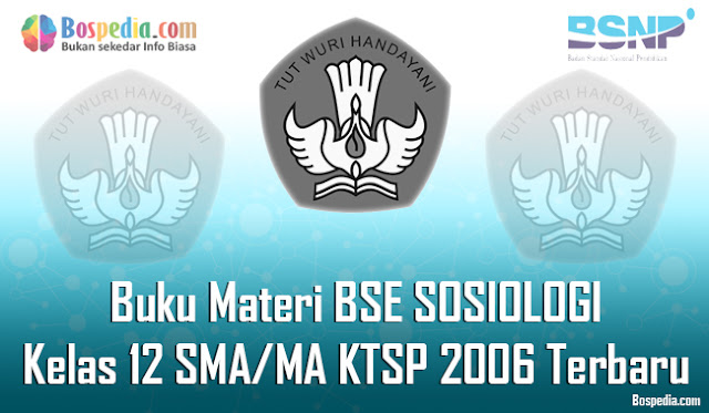 Buku Materi BSE SOSIOLOGI Kelas 12 SMA/MA KTSP 2006 Terbaru