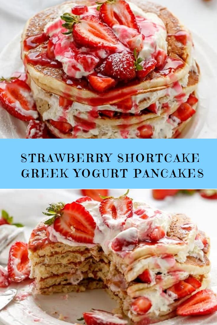 Strawberry Shortcake Greek Yogurt Pancakes Recipe