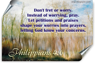 do not fret or worry