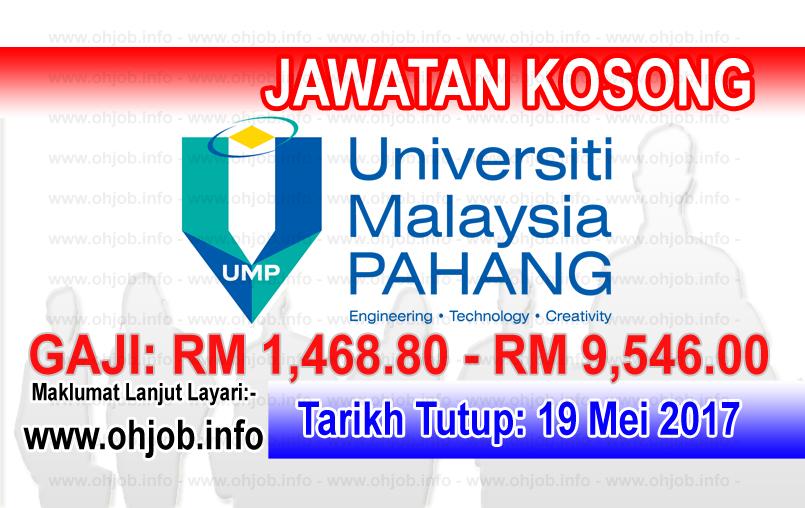 Jawatan Kerja Kosong UMP - Universiti Malaysia Pahang logo www.ohjob.info mei 2017