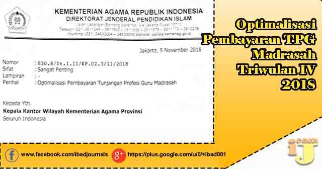 Optimalisasi Pembayaran TPG Madrasah Triwulan IV  Optimalisasi Pembayaran TPG Madrasah Triwulan IV 2018