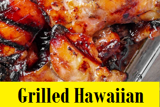 Grilled Hawaiian Teriyaki Chicken