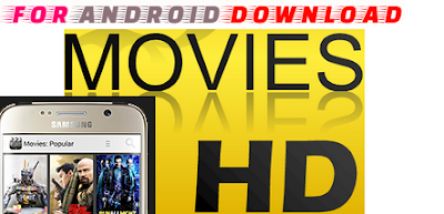 Download Android Movie-HD Apk For Android Watch Latest Full-HD Movies on Android