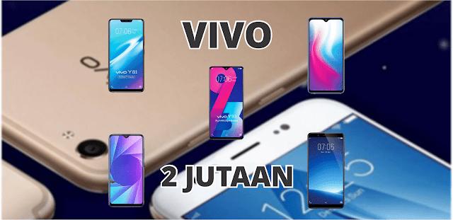 Daftar Harga Dan Spesifikasi HP Vivo Terbaru Kisaran 2 Jutaan Lengkap