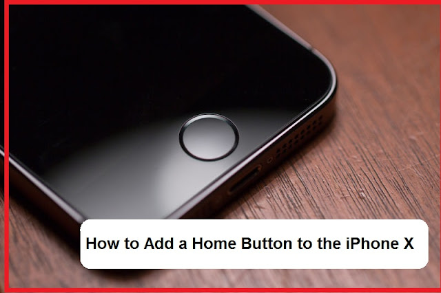 How to produce a Virtual Home Button on the iPhone X that basically Works