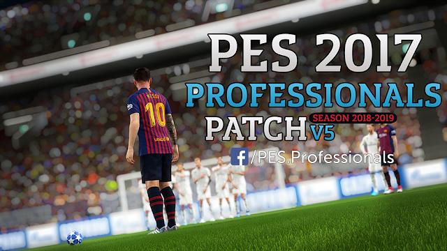 التحديث الخامس الباتش العملاق PES 2017 Professionals Patch V5 لمعشوقة الجماهير PES2017 بمميزات رائعة جداً