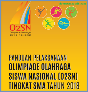 Pedoman Pelaksanaan O2SN SMA Tahun 2018