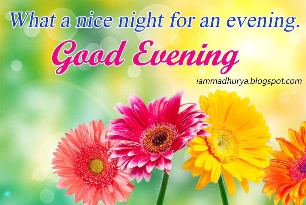 Good Evening Best Quotes Wishes Madhuryas World Quotes Wishes
