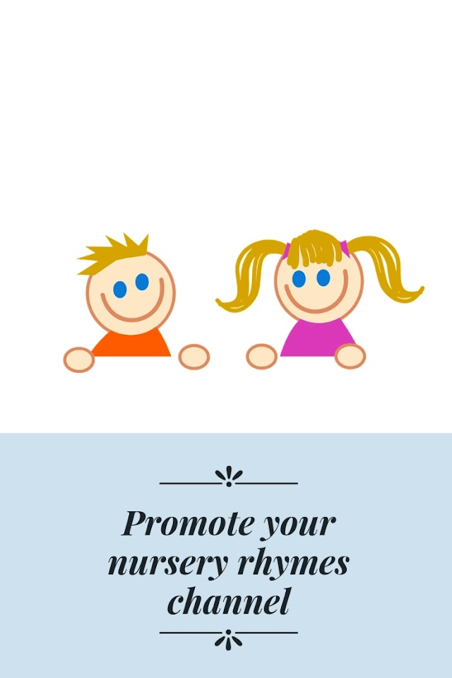 Promote Your Nursery Rhymes