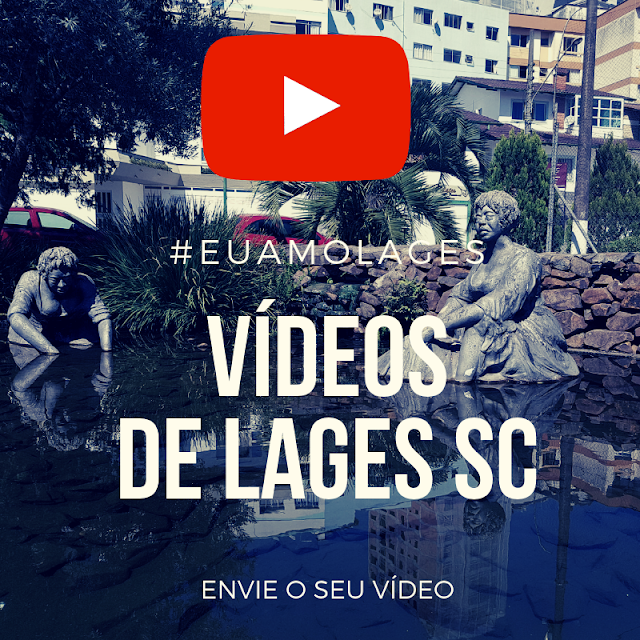 Vídeos da Cidade de Lages