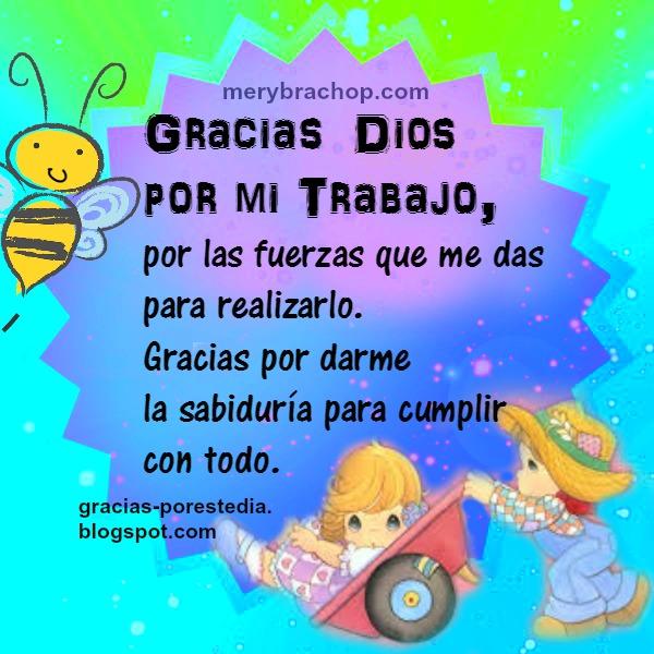 Frases del trabajo, feliz día del trabajador, 1 de mayo, Imágenes con buenos deseos del trabajo, gracias a Dios por el trabajo, mensajes por Mery Bracho.
