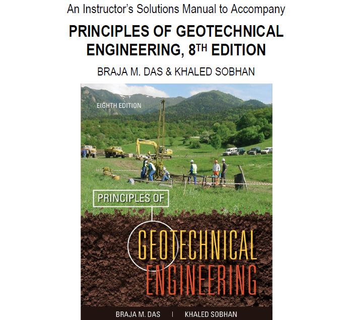 principles of geotechnical engineering solution manual by braja m rh enggthings blogspot com geotechnical earthquake engineering solutions manual geotechnical earthquake engineering solutions manual pdf