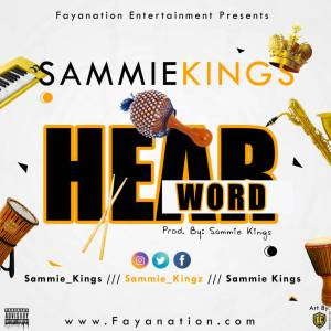 Sammie Kings – Hear Word - www.mp3made.com.ng