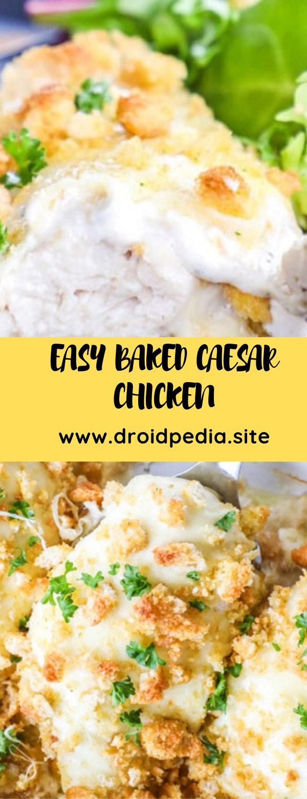 EASY BAKED CAESAR CHICKEN #chicken #dinner #maincourse
