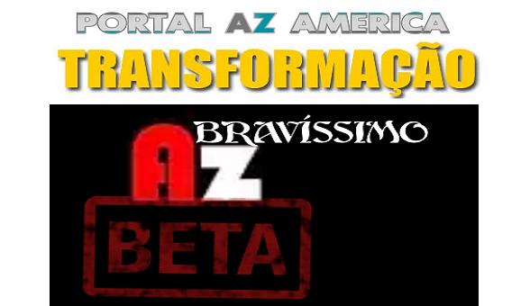 Resultado de imagem para AZBOX BRAVISSIMO TRANSFORMADO EM AZBETA  PORTAL AZAMERICA