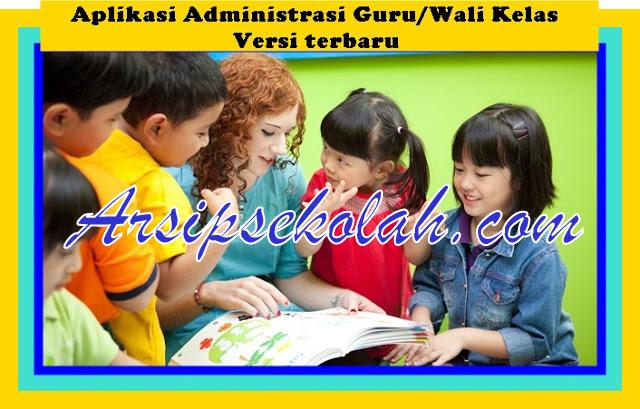 Download Aplikasi Administrasi Guru Wali Kelas Terbaru