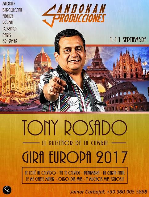 TONY ROSADO GIRA EUROPA 2017