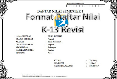 Format Daftar Nilai/ Penilaian Semester 1 Kelas 5 SD/ MI Kurikulum 2013 Revisi 2017