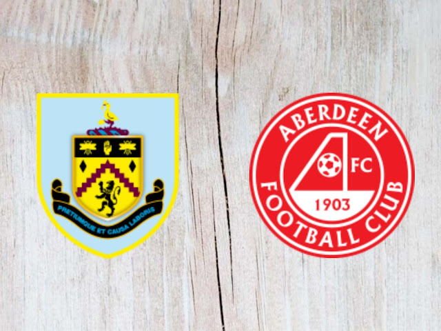 Burnley vs Aberdeen - Highlights - 02 August 2018