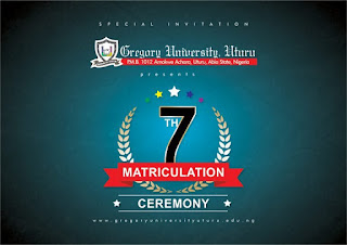 Gregory University 7th Matriculation Ceremony Date 2018/2019