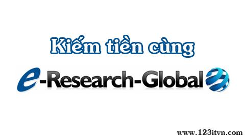 Tham gia khảo sát và kiếm tiền từ e-Reseach-Global